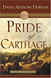 Pride of Carthage, David Anthony Durham, 0385506031