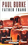 Father Frank, Paul Burke, 0708947344