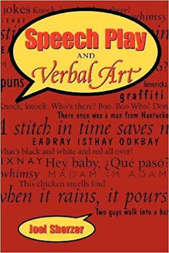 Speech Play and Verbal Art by Joel Sherzer (2002-10-01)