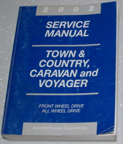 - 2002 Chrysler Town & Country, Dodge Caravan, Plymouth Voyager Service Manual (Chrysler RS Platform)