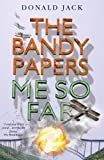 Me So Far (The Bandy Papers Book 7) (Bandy Papers 7)