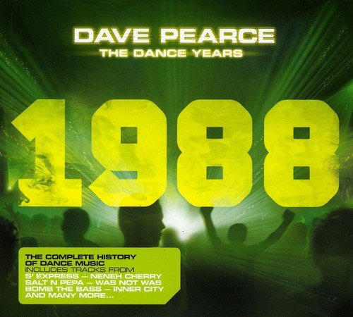 Release dave pearce the dance years 1988 by various for 1988 dance hits