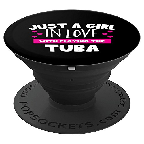 (Just A Girl In Love With Playing The Tuba - PopSockets Grip and Stand for Phones and Tablets)