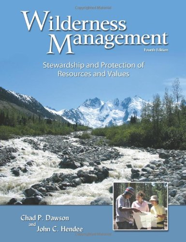Wilderness Management: Stewardship and Protection of...