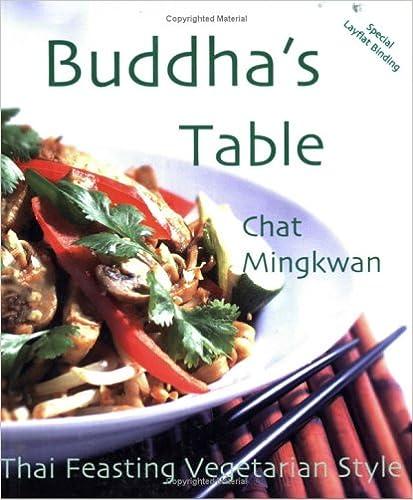 Buddhas Table Thai Feasting Vegetarian Style