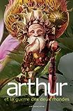 """Afficher """"Arthur n° 4 Arthur et la guerre des deux mondes"""""""
