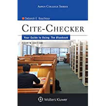 Cite-Checker: Your Guide to Using the Bluebook (Aspen College Series)