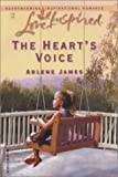 The Heart's Voice, Arlene James, 0373872712