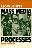 Mass Media Processes, Jeffres, Leo W., 0881337609