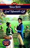 Lord Monteith's Gift, Nancy Butler, 0451194705