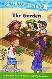 The Garden (Confetti Kids) (Dive into Reading!)