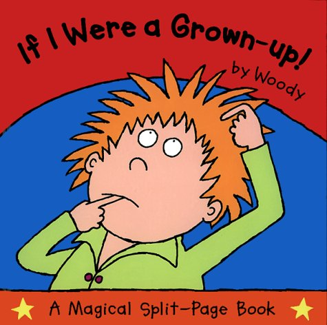 Download If I Were A Grown-Up ebook