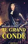 Le Grand Condé par Pujo