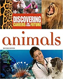 Animals (Discovering Careers for Your Future)
