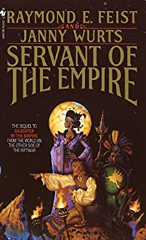 Servant of the Empire by Raymond E. Feist & Janny Wurts