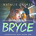 Bryce Audiobook by Natalie Decker Narrated by Hayden Bishop, Douglas Berger