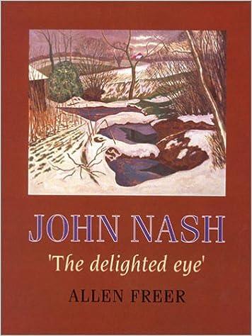 Descargas gratuitas de libros de texto John Nash: 'The Delighted Eye' (Literatura española) PDF by Allen Freer