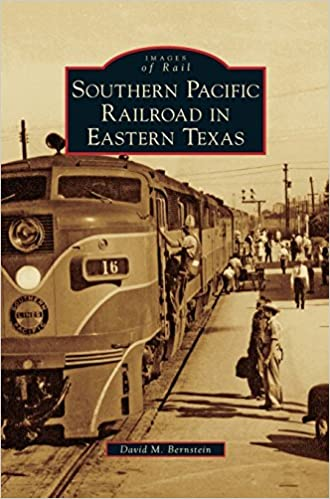 Book Southern Pacific Railroad in Eastern Texas