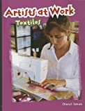 Artists at Work - Textiles, Cheryl Jakab and Smart Apple Media Staff, 1583407774