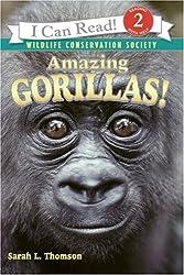 Amazing Gorillas! (I Can Read Nonfiction - Level 2)