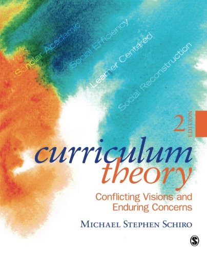 Pdf Teaching Curriculum Theory: Conflicting Visions and Enduring Concerns, 2nd Edition