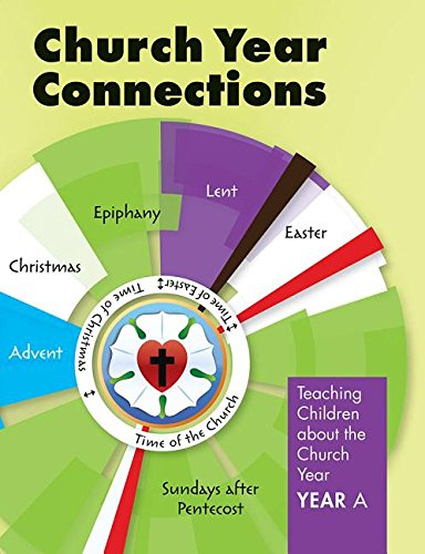 Church Year Connections- Year a ebook