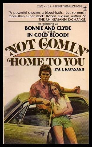 Book cover from Not Comin Home to you by Paul (pen name used by Lawrence Block.) Kavanagh