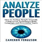 Analyze People: How to Analyze People Instantly | Cameron Ferguson