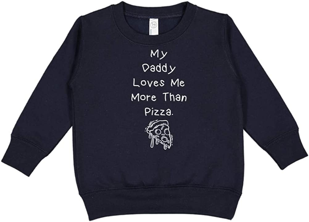 Toddler//Kids Sweatshirt My Daddy Loves Me More Than Pizza
