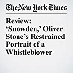 Review: 'Snowden,' Oliver Stone's Restrained Portrait of a Whistleblower | A. O. Scott