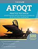 AFOQT Practice Test Book: AFOQT Prep Book with Over 500 Practice Questions for the Air Force Officer Qualifying Test
