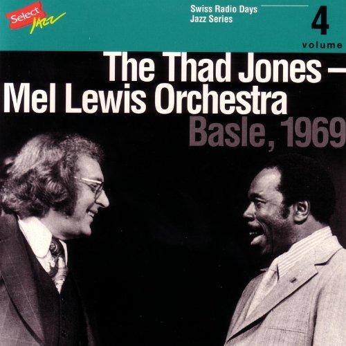 The Thad Jones - Mel Lewis Orchestra, Basle 1969 / Swiss Radio Days, Jazz Series (Orchestra Series)