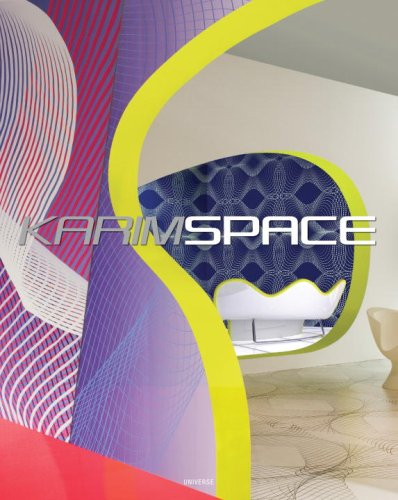KarimSpace The Interior Design And Architecture Of Karim Rashid Alessandro Mendini Daniel Libeskind 9780847832316 Amazon Books