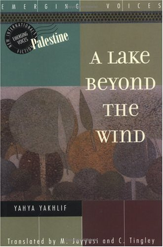 A Lake Beyond the Wind (Interlink World Fiction)