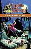 img - for El Vampiro del Ropero (Castillo del Terror) (Spanish Edition) book / textbook / text book