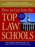 How to Get into the Top Law Schools 2005, Richard Montauk, 0735203768