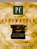 The Pc is Not a Typewriter, Robin Williams, 0938151495