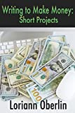 Image of Writing to Make Money: Short Projects