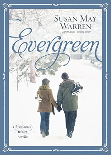 Evergreen: A Christiansen Winter Novella (Christiansen Family) cover