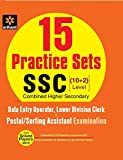15 Practice Sets SSC Combined Higher Secondary Level (10+2) Data Entry Operator, Lower Division Clerk (LDC) & Postal/Sorting Assistant Examination
