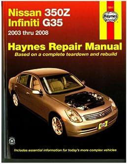 h72011 haynes nissan 350z infiniti g35 2003 2008 auto repair manual rh amazon com 2003 350Z Black 2003 nissan 350z service manual pdf