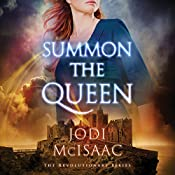 Summon the Queen: The Revolutionary Series, Book 2 | Jodi McIsaac