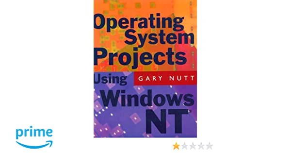 Operating Systems Gary Nutt Pdf