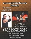 Www. Rasslinriotonline. Com Presents Yearbook 2010, Brian Tramel, 1456565435