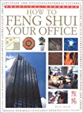How to Feng Shui Your Office, Gill Hale, 0754806448