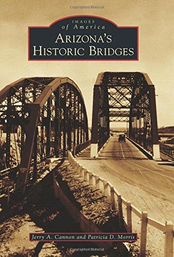 - Arizona's Historic Bridges (Images of America)