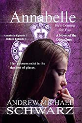 Annabelle: Episode 2: He's Coming for You (The Hidden Book 7)