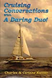 img - for Cruising Conversations With A Daring Duo! book / textbook / text book