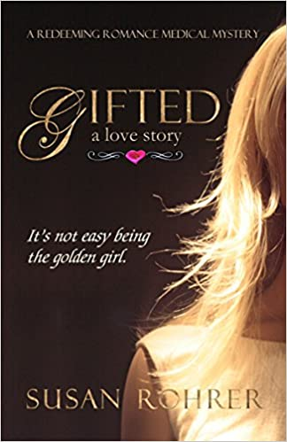 Gifted: a love story (A Redeeming Romance Medical Mystery)