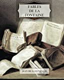 img - for Fables De La Fontaine (French Edition) book / textbook / text book
